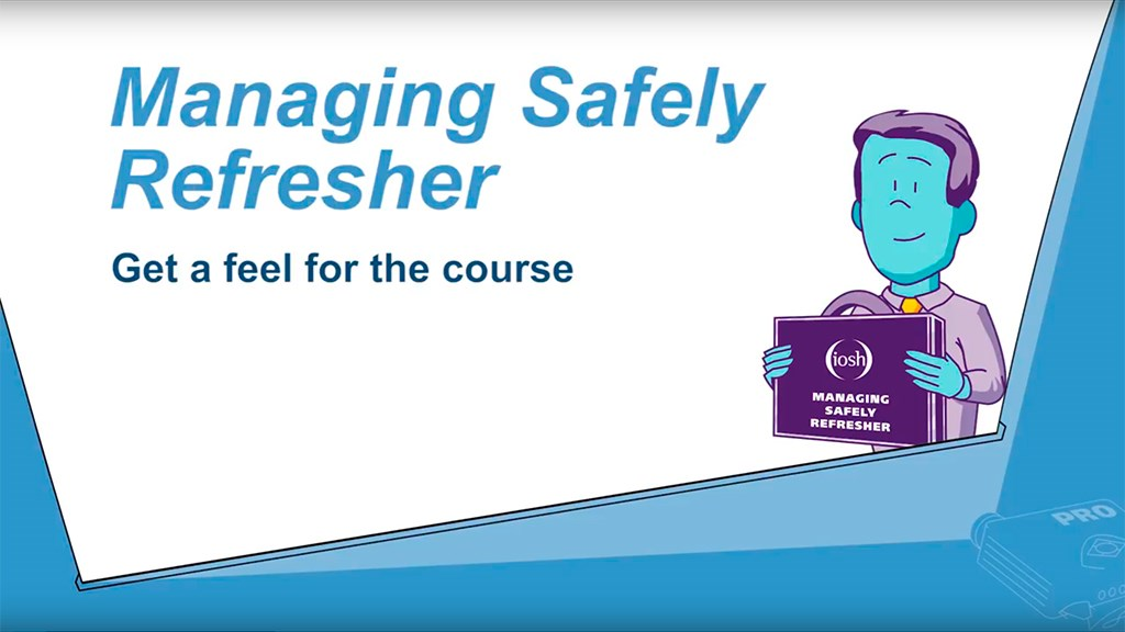 IOSH Managing Safely Refresher v2.0 – get a feel for the course.jpg
